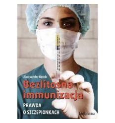 Bezlitosna immunizacja.
