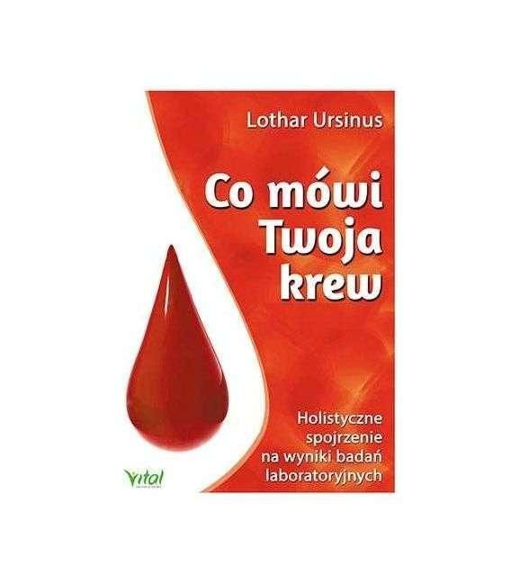 Co mówi Twoja krew - L.Ursinus