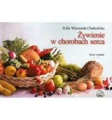 Żywienie w chorobach serca - Z.Wieczorek-Chełmińska