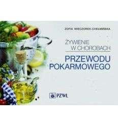 Żywienie w chorobach przewodu pokarmowego - Z.Wieczorek-Chełmińska